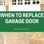 When To Replace Garage Door- Repair or Replace?